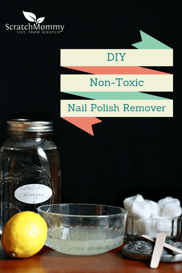 DIY Non-Toxic Nail Polish Remover | Hair & Clothes | Pinterest ...