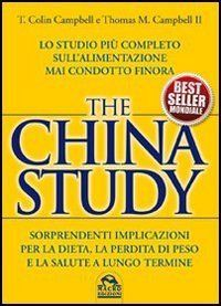 The China study. Lo studio più completo sull'alimentazione mai condotto finora:Amazon:Libri