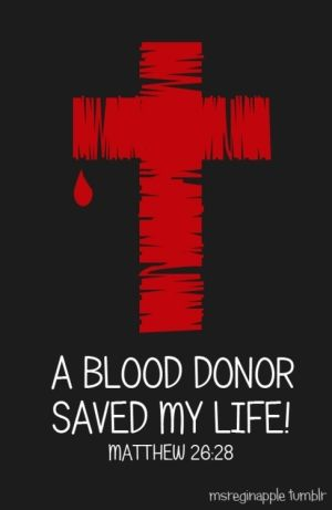 A blood donor saved my life. Christian Tshirt.