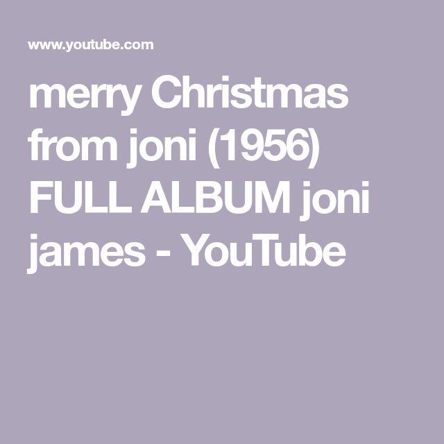 merry Christmas from joni (1956) FULL ALBUM joni james - YouTube