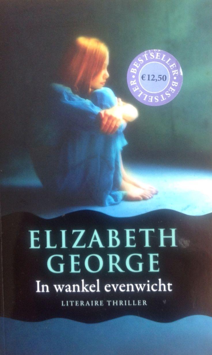 Elizabeth George: in wankel evenwicht (2008)