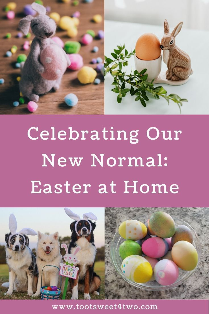 Celebrating Our New Normal Easter At Home Toot Sweet 4 Two In 2020 Easter Crafts Diy Easter Arts And Crafts Easter