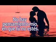 Mis Palabras de Amor para Ti ♥♥ Mi Gran Amor..... - YouTube #Frasesdeamorparael