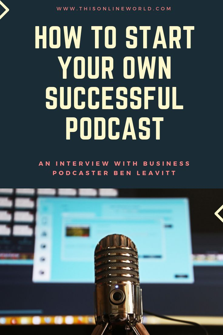 How To Start A Podcast Beginner Podcast Tips From Ben Leavitt Podcast Tips Starting A Podcast Podcasts