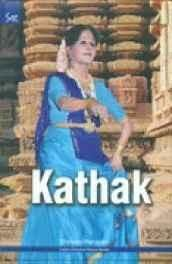 Kathak (Indian Classical Dance Series) Paperback ? 2012
