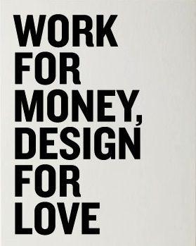 .: Artists Facebook, Fashion Design, Graphics Inspiration, Graphics Design, Poster, Money, Love Quotes, Design Quotes, Mottos