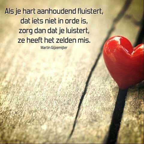 Als je hart aanhoudend fluistert ...