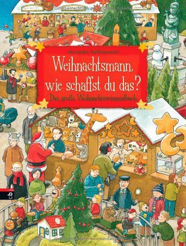 Weihnachtsmann, wie schaffst du das?: Das große Weihnachtswimmelbuch von Alexander Steffensmeier http://www.amazon.de/dp/3570134334/ref=cm_sw_r_pi_dp_kIeAvb0PSTE96