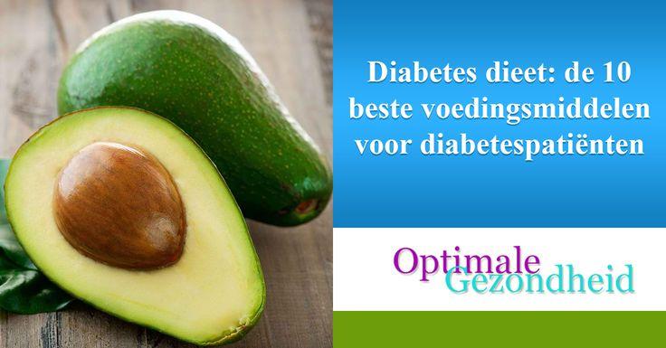 Diabetes dieet: de 10 beste voedingsmiddelen voordiabetespatiënten  Volg je al een gezond dieet met volkoren granen, vers fruit en groenten, gezonde vetten en magere eiwitten, dan ben je al op weg naar een lang en gezond leven en heb je al een goede stap gezet richting het