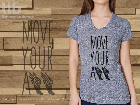 Move your Ass Running Marathon printed on by threadbutcher on Etsy