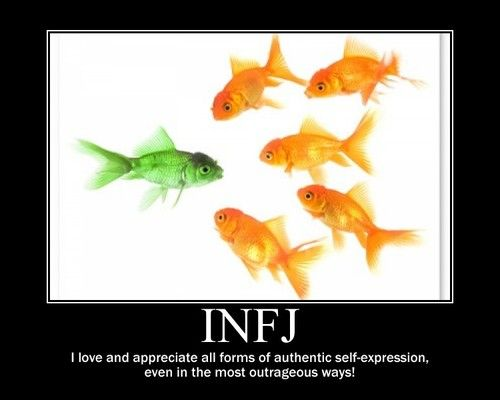 INFJ i love and appreciate self expression even in the most outrageous ways