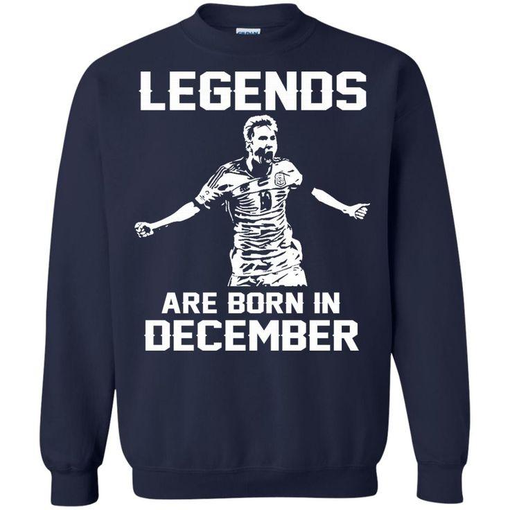 Lionel Mess T-shirts Legends Are Born In December Hoodies Sweatshirts