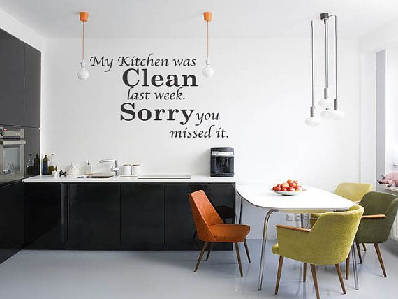 My Kitchen Was Clean Funny Dining Room Quote Wall Art Decal Sticker Vinyl Removable Letters On Etsy