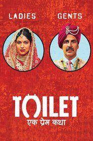 Watch Toilet Ek Prem Katha (2017) Movie Online at Movie4k