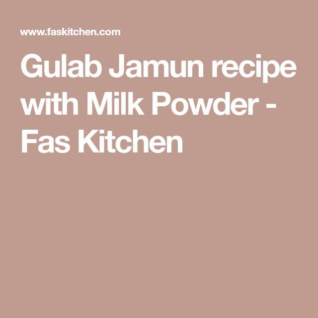 Gulab Jamun recipe with Milk Powder - Fas Kitchen