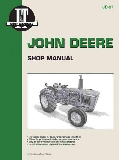 John Deere Shop Manual: Series 1020, 1520, 1530, 2020, 2030