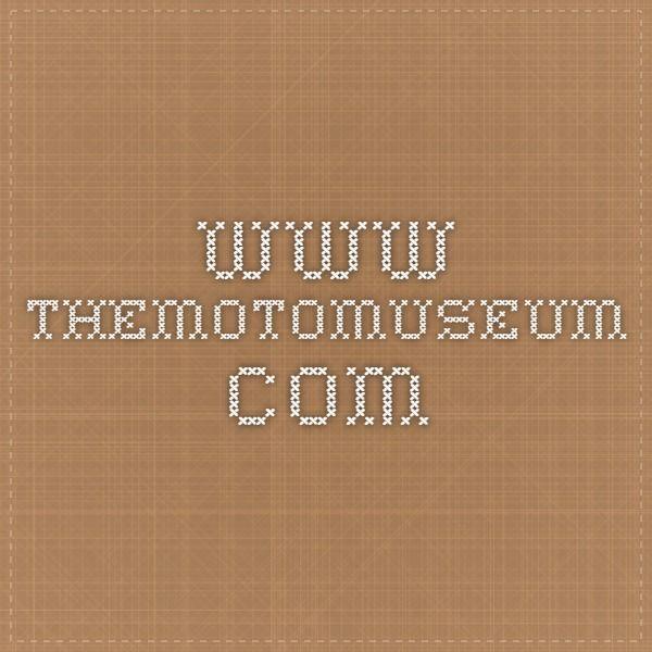www.themotomuseum.com
