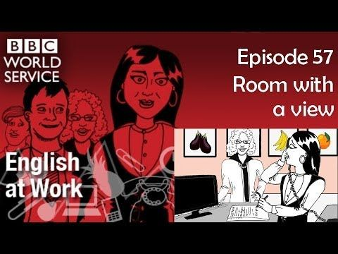 English at Work 57 transcript video - Room with a view