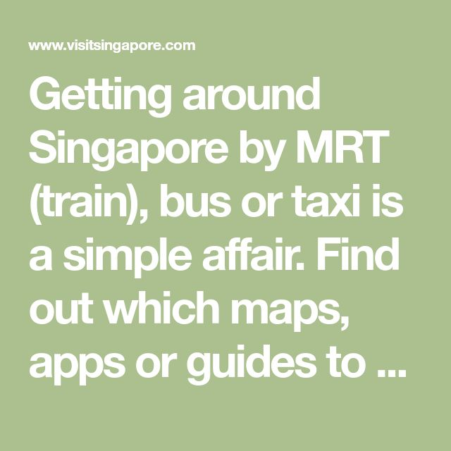 Getting around Singapore by MRT (train), bus or taxi is a simple affair. Find out which maps, apps or guides to use and learn more about the Tourist Pass.