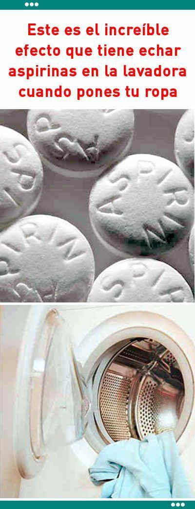 Este es el increíble efecto que tiene echar aspirinas en la lavadora cuando pones tu ropa