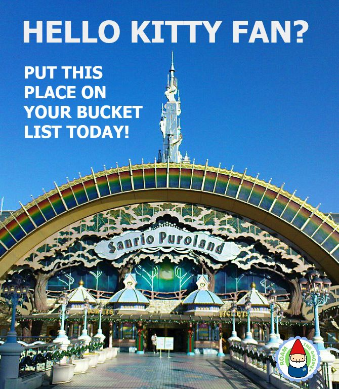 Sanrio Puroland Hello Kitty and Little Twin Stars Theme Park in Tokyo. Visit www.roamthegnome.com for SUPER DOOPER FUN ideas for family-friendly travel and weekend adventures all over the world. Search by city. Rated by kids and our travelling gnome.