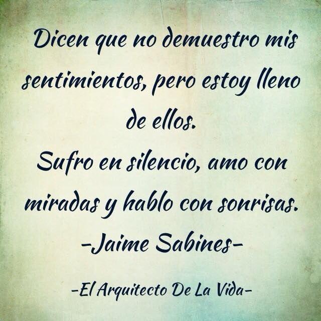 me encanta Jaime Sabines.