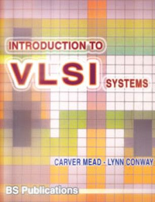 B 9-99/13040 - Introduction to VLSI systems [Imagen de http://compare.buyhatke.com/discover-books/VLSI-and-ULSI-hatke5120]