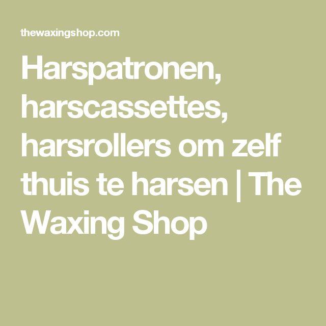 Harspatronen, harscassettes, harsrollers om zelf thuis te harsen   The Waxing Shop