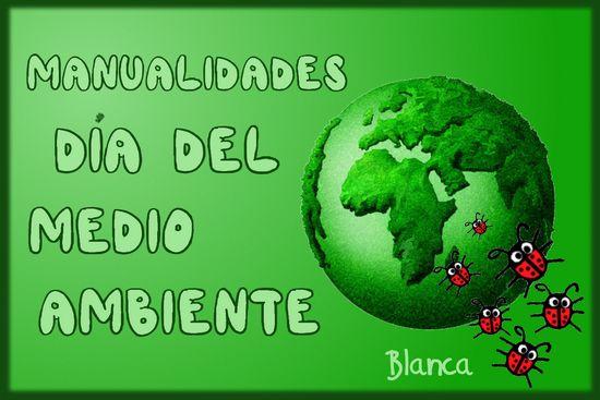Actividades para Educación Infantil: MANUALIDADES PARA EL DÍA DEL MEDIO AMBIENTE (SeMaN...
