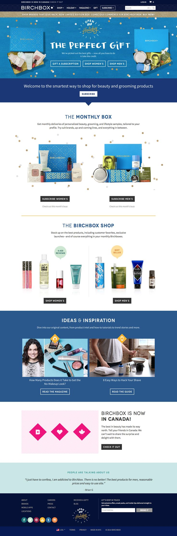 Birchbox Desktop Home Page Subscription sites are an interesting paradigm shift from regular once-off products. Given the bigger commitment they tend to try a little harder on communicating desire and impulse.  - http://www.cartrepublic.com/gallery/2014/12/birchbox-desktop-home-page/