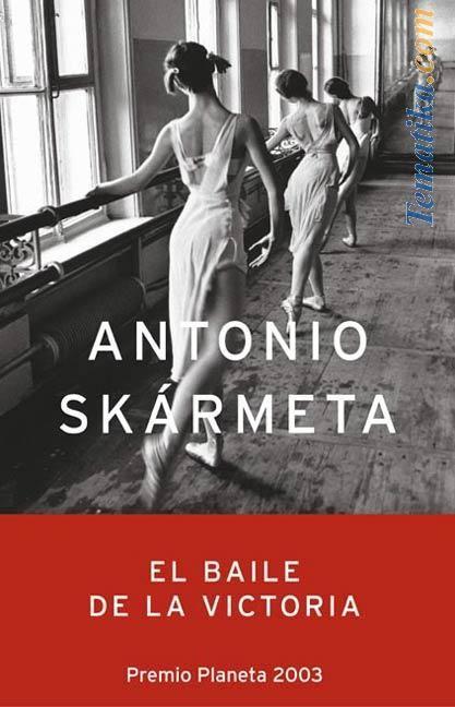 El baile de la victoria - Antonio Skármeta