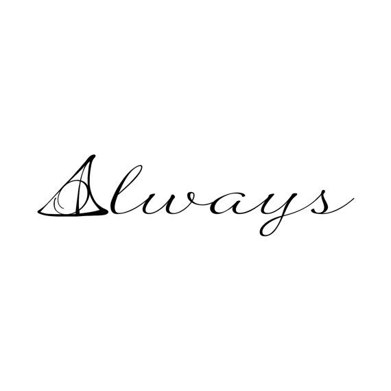 I love this font!  Would be a great tattoo!  Harry Potter Deathly Hallows Symbol Always Quote by danadecals