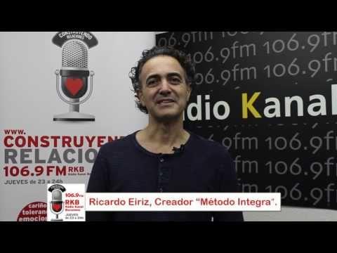 Construyendo Relaciones Radio con Ricardo Eiriz, creador del Método Integra.