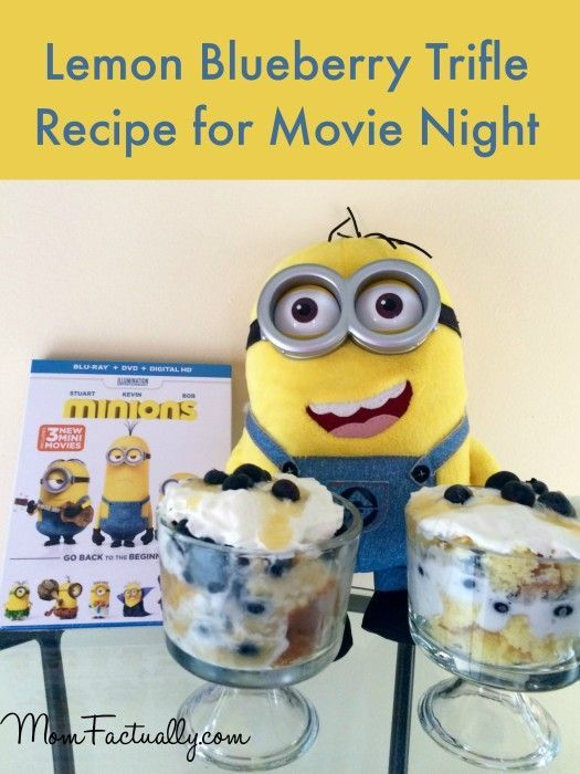 Lemon Blueberry Trifle is the perfect sweet dessert for a movie night with the minions #MinionsMovieNight #ad - Mom Factually