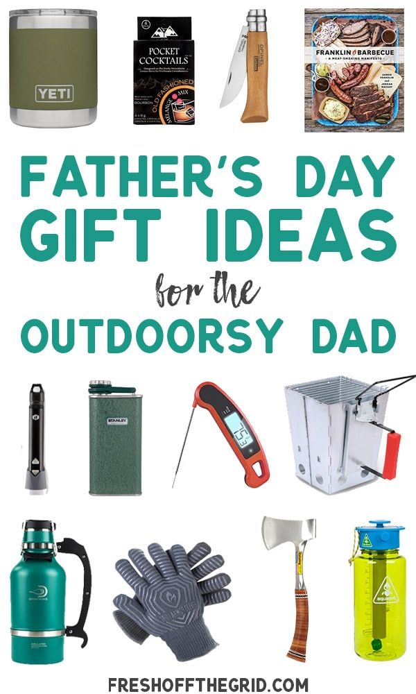 23 Father S Day Gift Ideas For The Outdoorsy Dad Fathers Day Gifts Camping Gifts Fathers Day