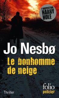 Le bonhomme de neige - Jo Nesbø - Folio policier