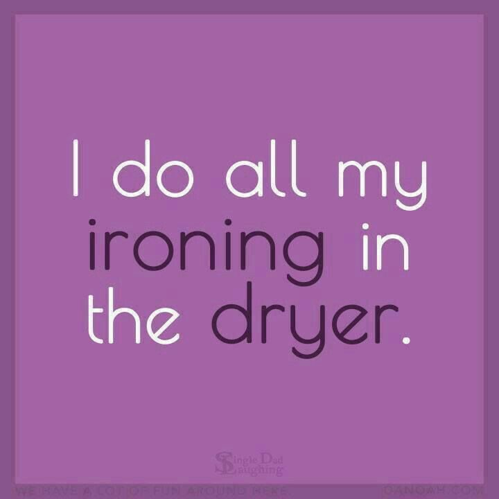 I do all of my ironing in the dryer...