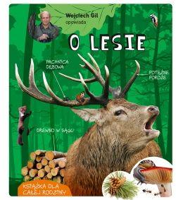 Wojciech Gil opowiada o lesie - Multicobooks.pl