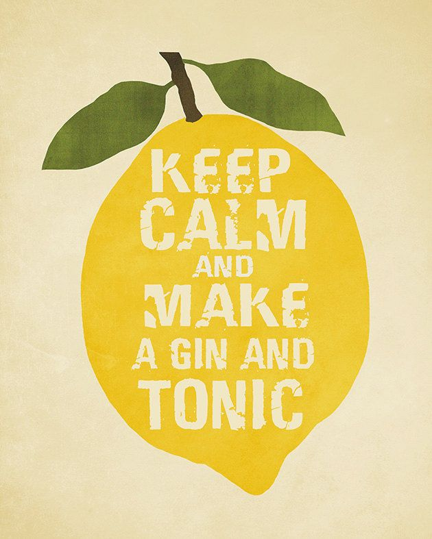 Keep calm and make a gin and tonic by Agadart on Etsy