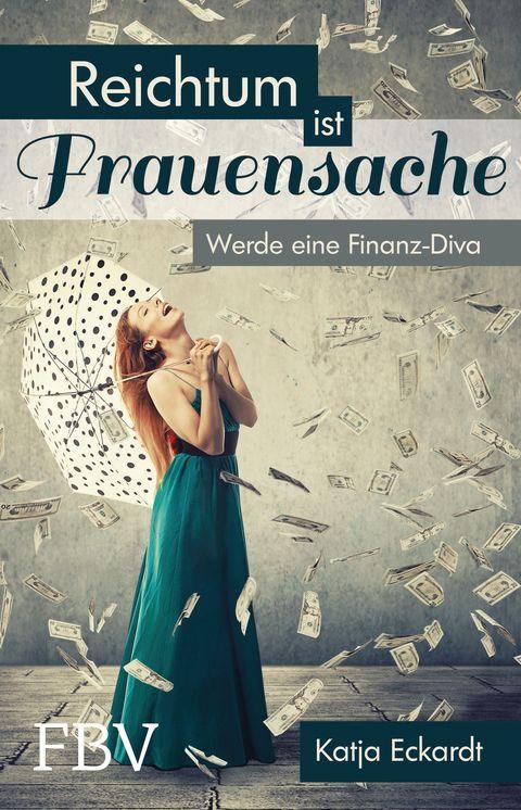 Jede Frau kann reich werden | BRIGITTE.de