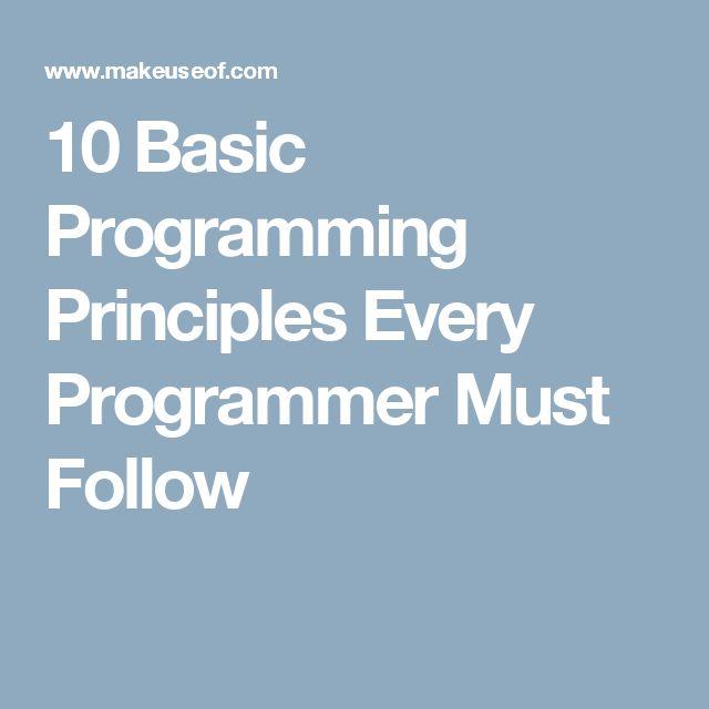 10 Basic Programming Principles Every Programmer Must Follow