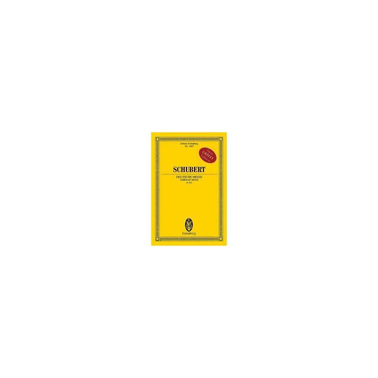 Deutsche Messe / German Mass, D 872 : Urtext Editon (Bilingual) (Paperback)