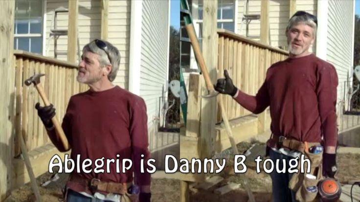 Danny B, Handyman - Ablegrip™ testimonial