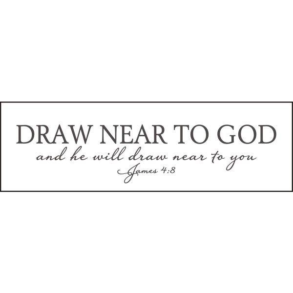 James 4 8 Draw Near To God Good Ideas Pinterest James D Arcy Draw And God