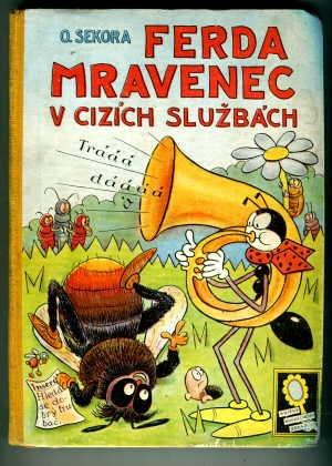 Cover of children book Ferda Mravenec ~ We still have a couple of his books!