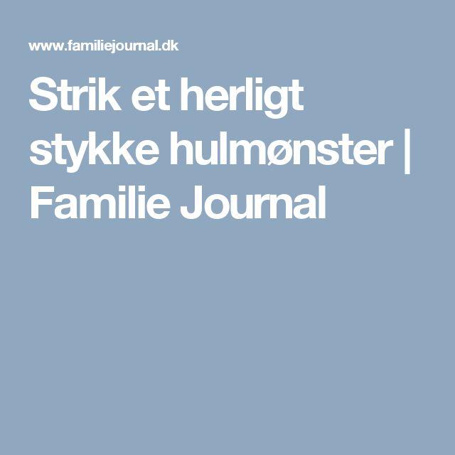 Strik et herligt stykke hulmønster | Familie Journal
