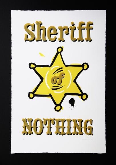 Sheriff of Nothing. Silkscreen Print Edition of six. £175 + P  http://ngdagency.wordpress.com/2011/09/30/silkscreen-print-sheriff-of-nothing-–-a-badge-of-honour/