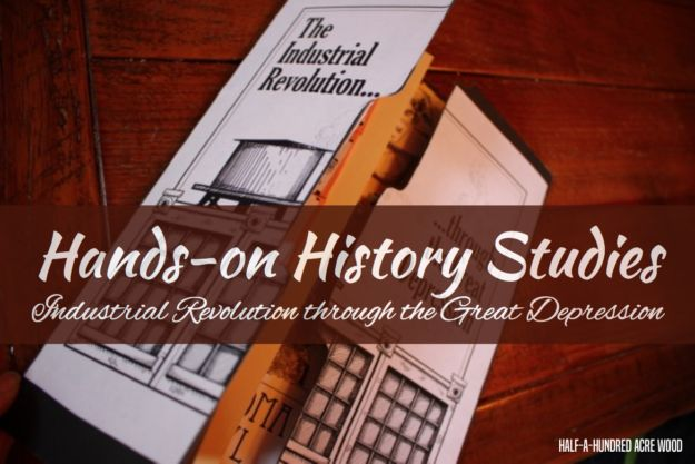 Hands-on History study: Industrial Revolution, WWI, and the Great Depression