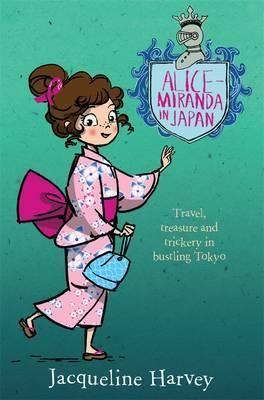 Alice-Miranda in Japan (Book 9)