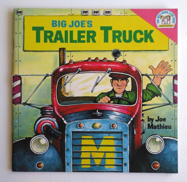 Big Joe's Trailer Truck (1974) by Joe Mathieu - Vintage Childrens Book